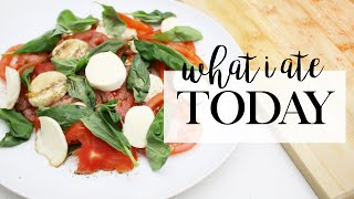 What I Ate Today (Fresh & Easy Recipe Ideas)