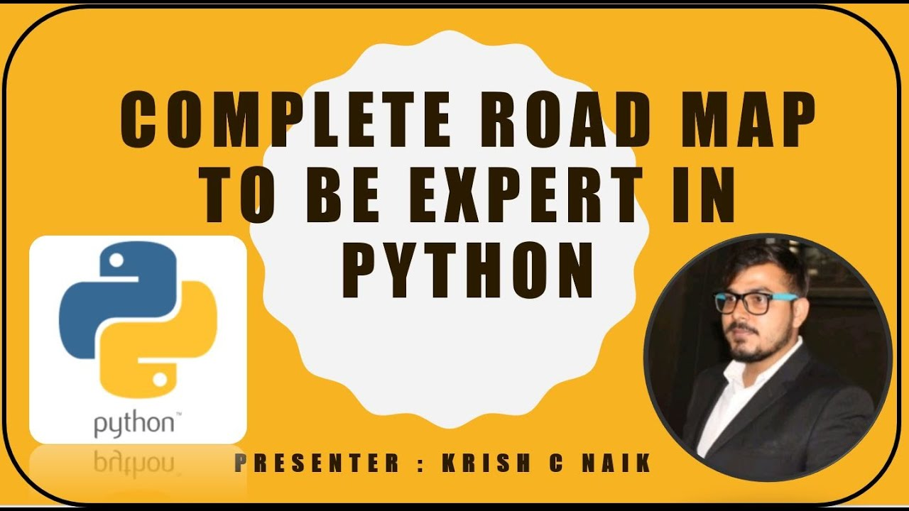 Complete Road Map To Be Expert In Python- Follow My Way