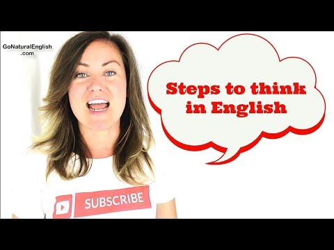 STEPS to Think in English Only & Easily Like a Native Speaker