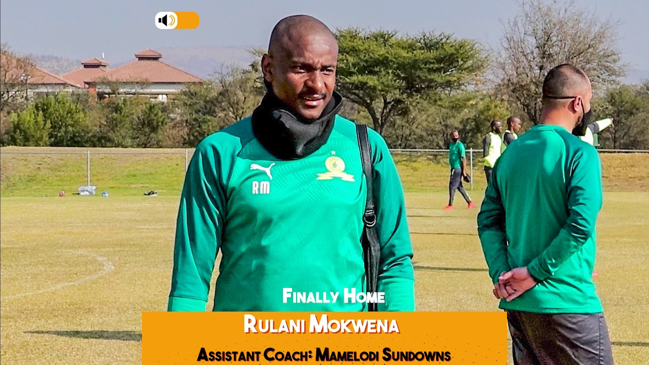 Rulani Mokwena's Thoughts On Returning To Mamelodi Sundowns