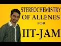 #STEREOCHEMISTRY OF ALLENE  IIT_JAM_CHEMISTRY_(ORGANIC CHEMISTRY)_(HINDI)