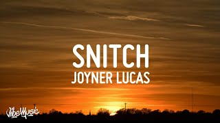 Joyner Lucas - Snitch (Lyrics)