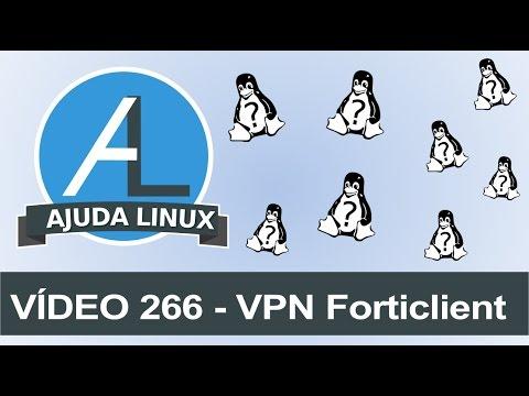 Ajuda Linux - Dia 266 - VPN Forticlient