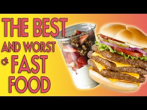 The Best and Worst Fast Food Restaurant Choices!
