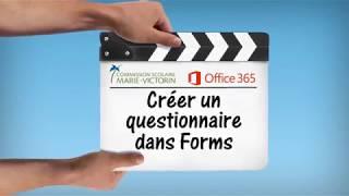 Créer un questionnaire dans Forms