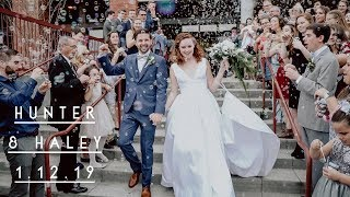Hunter + Haley Bethea || A Heartwarming Wedding Video || 1.12.19