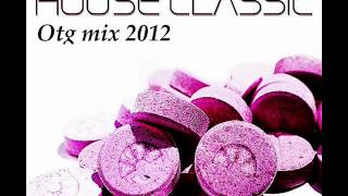 Otg - Old School House mix 2012 ( 90