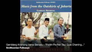 "Gambang Kromong Irama Bersatu - ""Poblin Pe Pan Tau / Gula Ganting / Lopan Ce Cu Teng (medley)"""