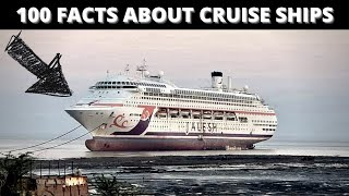 100 Interesting Facts About Cruise Ships