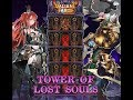 Valiant Force Tower of Lost Soul (50F/Final)