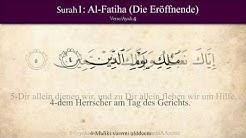 Sure 1: al-Fatiha (Die Eröffnende)- koran - Der heilige quran arabisch-deutsch hören