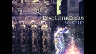 Watch Dead Letter Circus Wake Up video