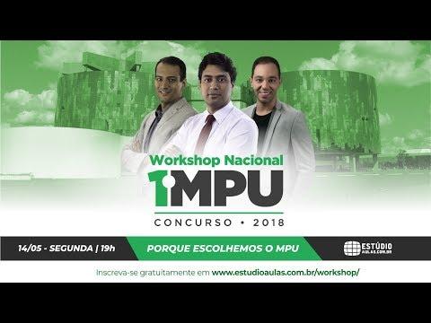 1º Workshop Nacional MPU: Porque nós escolhemos o MPU