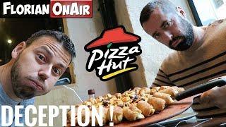 GROSSE DECEPTION chez PIZZA HUT! - VLOG #524
