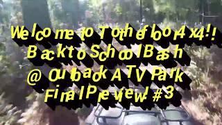 Video Outback ATV Park Back to School Bash 3rd & Final preview download MP3, 3GP, MP4, WEBM, AVI, FLV Juli 2018
