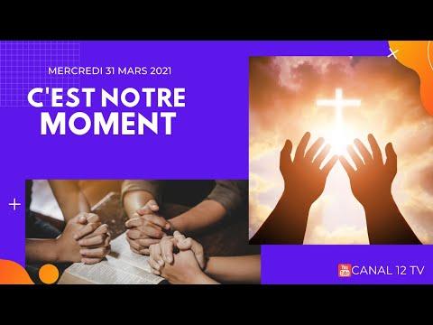 C'EST NOTRE MOMENT - MERCREDI 31 MARS 2021