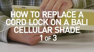 How to Replace a Cord Lock on a Bali Cell Shade 1 of 3 MP3