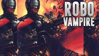Video ROBO VAMPIRE (1988)   Streaming Horror Selection #1 download MP3, 3GP, MP4, WEBM, AVI, FLV September 2017