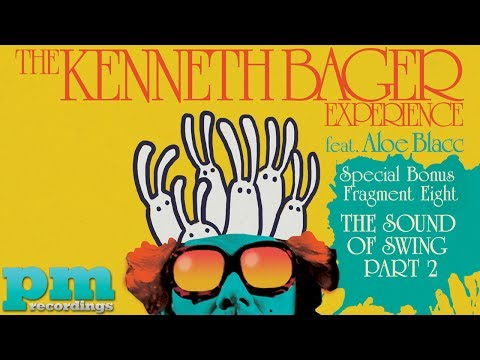 The Kenneth Bager Experience ft. Aloe Blacc  - The Sound Of Swing Part 2 (Jazzbox Remix)