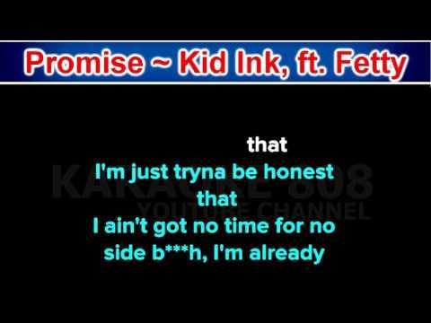 Promise ~ Kid Ink, ft  Fetty Wap ~ New Karaoke ~ Karaoke 808