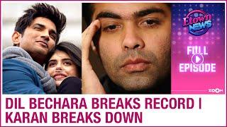Sushant's Dil Bechara trailer breaks record | Karan Johar breaks down | E-Town News