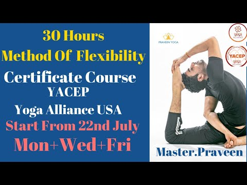 30 Hours Method Of Flexibility Yacep Yoga Alliance Usa Youtube