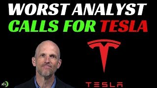 WORST ANALYST CALLS FOR TESLA STOCK!!!!