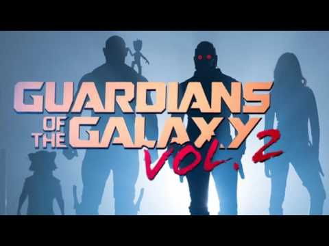 Trailer Music Guardians of the Galaxy Vol  2 (Theme Song) - Soundtrack Guardians Of The Galaxy 2