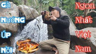 Gà Nướng Mọi Úp Nồi -  Ngon Nhất Việt Nam [ Nam Vlog ]