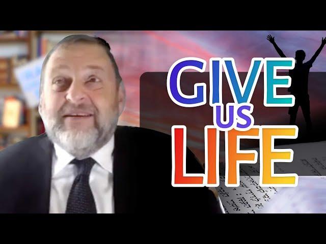108: Give us Life (Yamim Noraim Tefillos Pt. 3)