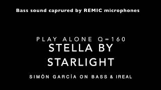 Stella by Starlight Play Alone. Simón García on Bass