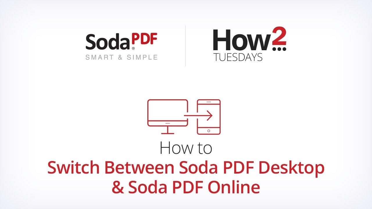 How to Switch Between Soda PDF Desktop & Soda PDF Online