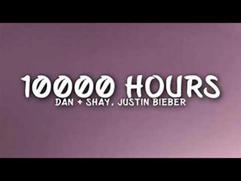 Dan + Shay, Justin Bieber - 10,000 Hours (1 Hour)