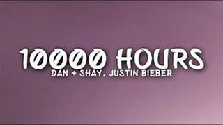 Cover images Dan + Shay, Justin Bieber - 10,000 Hours (1 Hour)