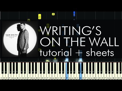 Sam Smith Writings On The Wall Piano Tutorial How To Play
