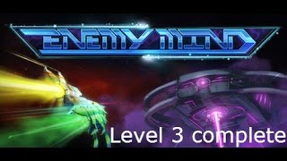 Enemy Mind || Level 3 Complete || PC Game