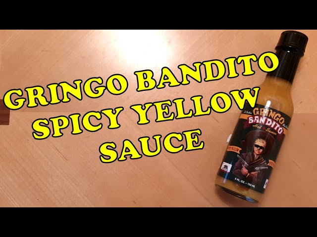 Gringo Bandito Spicy Yellow Sauce Review