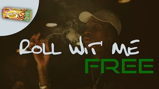 FREE Wiz Khalifa Type Beat - Roll Wit