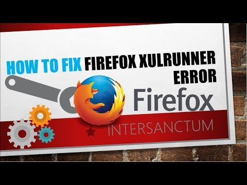 How to fix Firefox XULRunner error