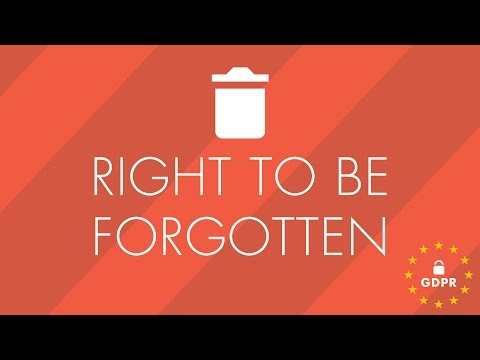 GDPR - Right to be Forgotten