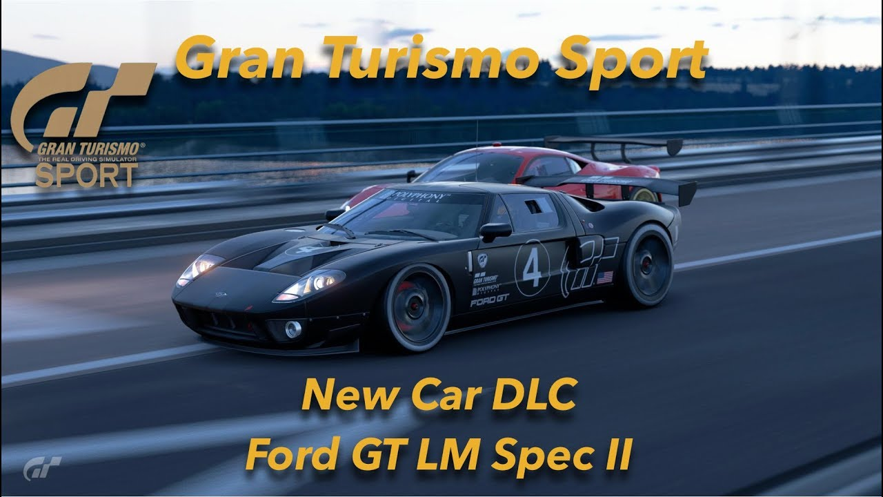 Gran Turismo Sport New Car Dlc Ford Gt Lm Spec Ii Test Car Circuit De Sainte Croix