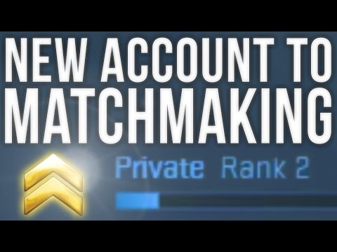 NEW ACCOUNT TO MATCHMAKING IN 30 MINUTES
