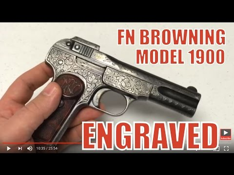 FN Browning Model 1900 Hand Engraved .32 First Successful Semi Auto Pistol