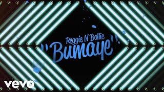 Reggie N Bollie - Bumaye (Lyric Video)
