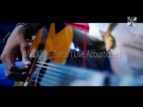 Wizdom - Zistoir (Live Acoustique)