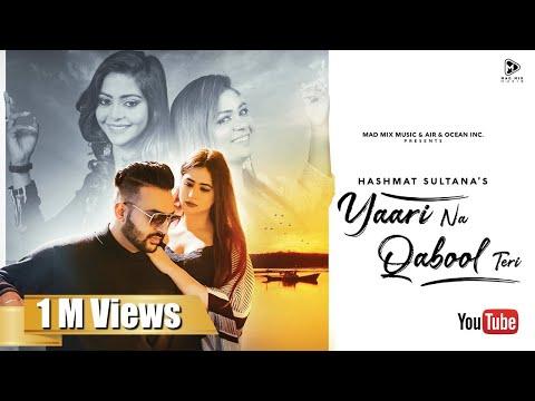 Yaari Na Qabool Teri (JUST PLAY Album)- Hashmat Sultana   JP   Oshin Brar   Mad Mix   Latest Punjabi