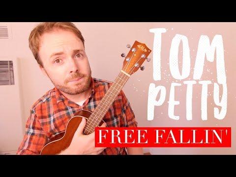 FREE FALLIN' - TOM PETTY - EASY UKULELE TUTORIAL