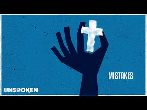 Unspoken - Mistakes (Audio Only)