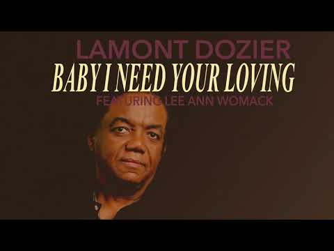 Lamont Dozier - Baby I Need Your Loving ft. Lee Ann Womack (Official audio)