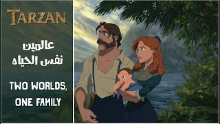 Tarzan-Two Worlds,One Family - (Arabic) + Subs&Translation